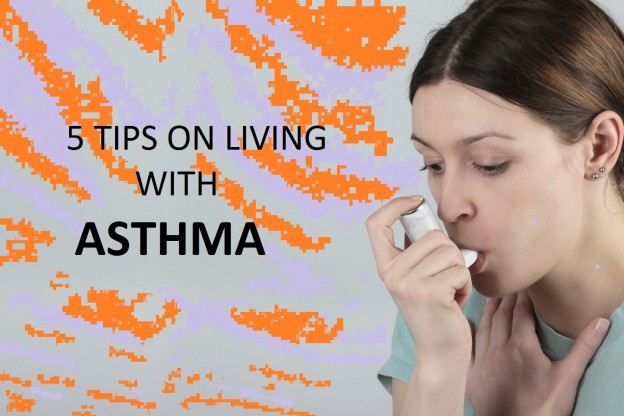 5 TIPS ON LIVING WITH ASTHMA
