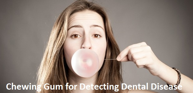 Chewing Gum for Detecting Dental Disease