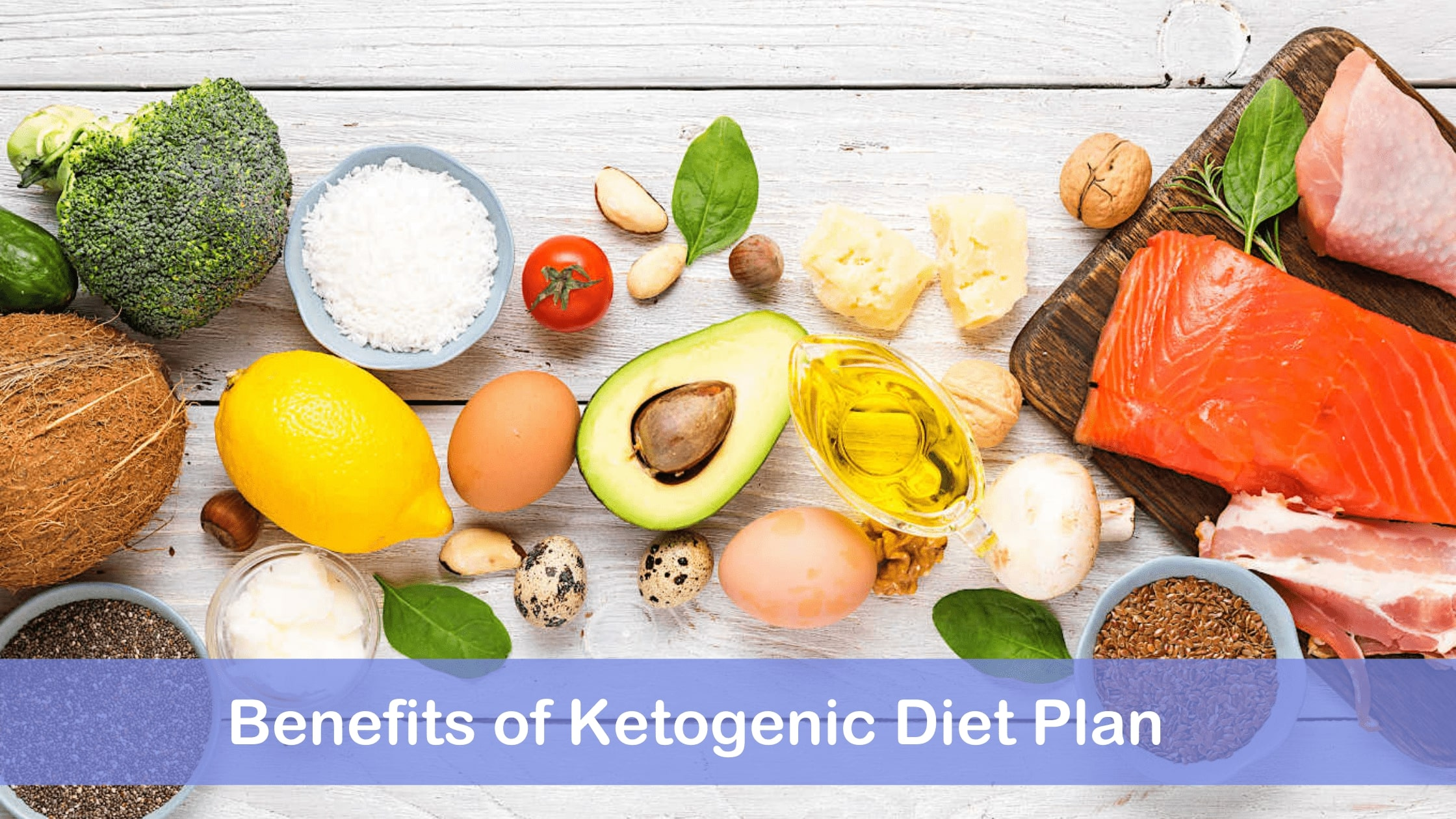 Benefits of Ketogenic diet plan